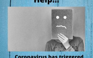 Coronavirus has triggered my anxiety
