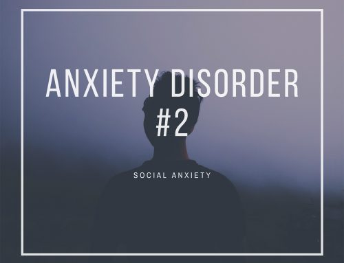 Anxiety Disorder #2: Social Anxiety