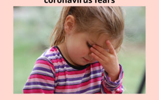 10 ways to reduce your child's coronavirus fears without empowering them