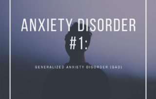 Anxiety Disorder # 1: Generalized Anxiety Disorder
