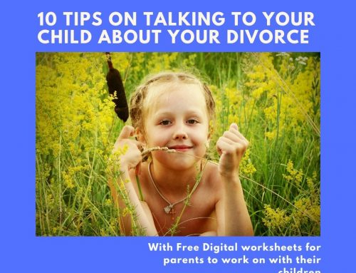 10 Tips on Talking to Your Child About Your Divorce  (With Free Worksheets for Parents to Work on with Their Children)