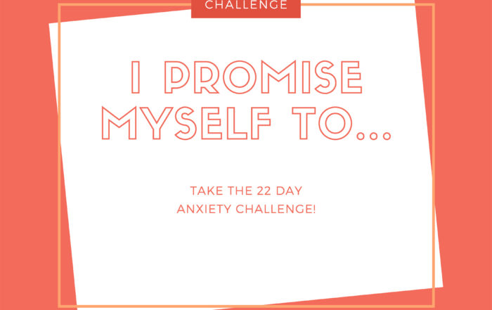 22 Day Anxiety Challenge