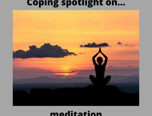 Coping Spotlight on…Meditation
