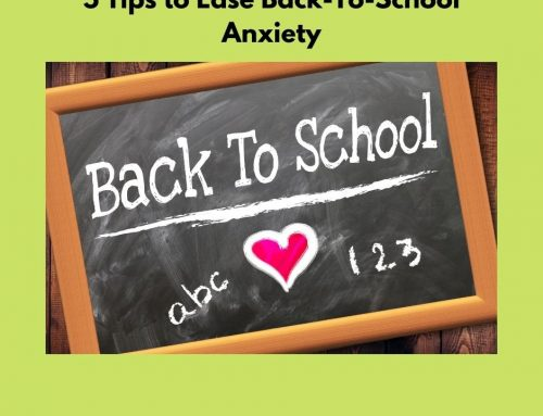 5 Tips to Ease Back-to-School Anxiety